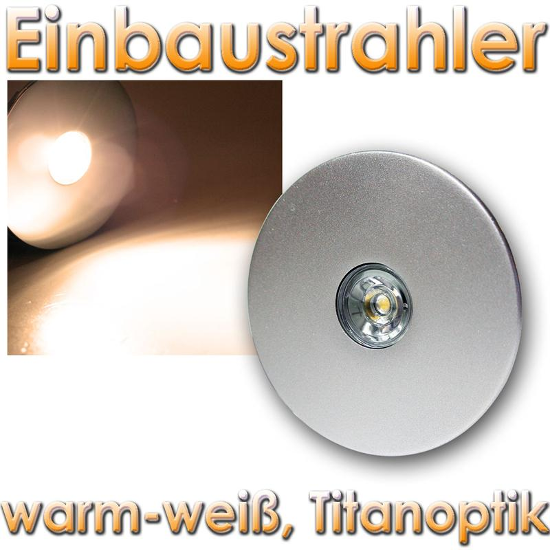 3w led einbaustrahler rund in titan optik einbauleuchte m bel spot strahler ebay. Black Bedroom Furniture Sets. Home Design Ideas