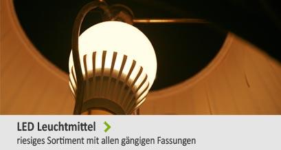 LED Leuchtmittel - riesiges Sortiment mit allen gängigen Fassungen